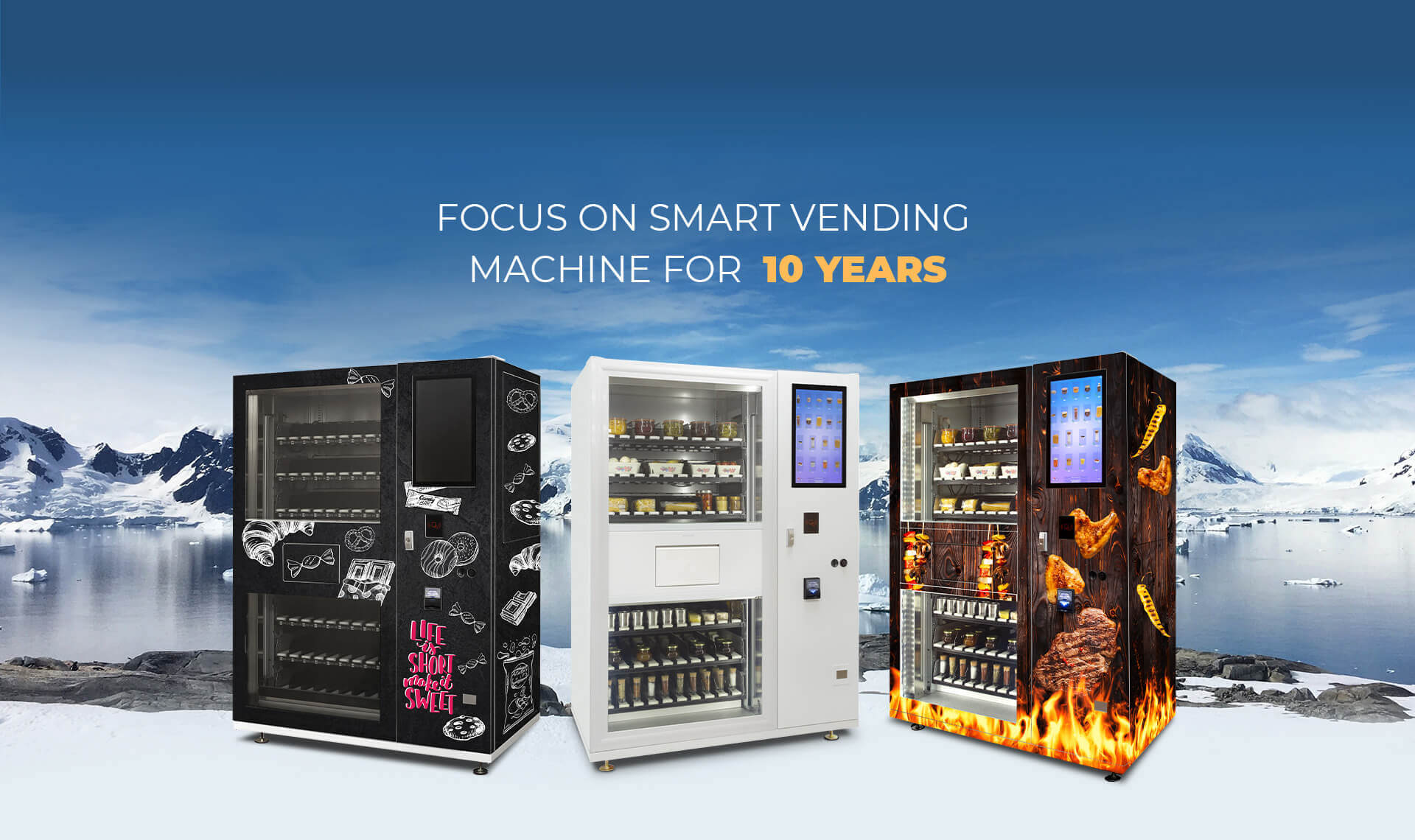 Focus on Smart Vending Machine for 10 Years